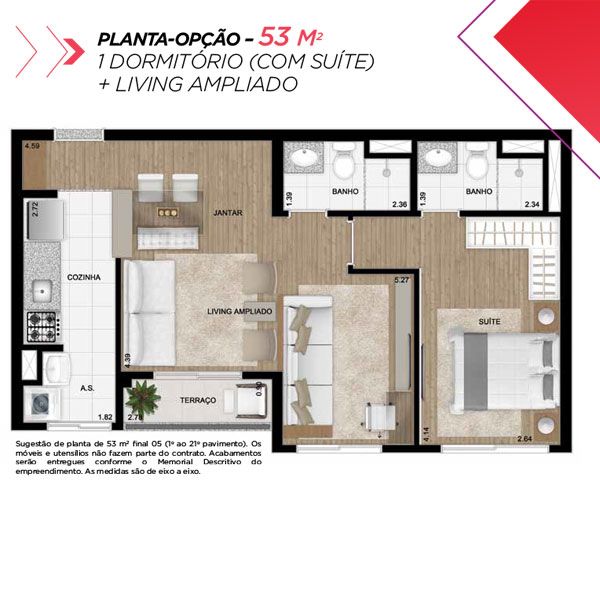 Planta opção sala ampliada de 53m² priv.
