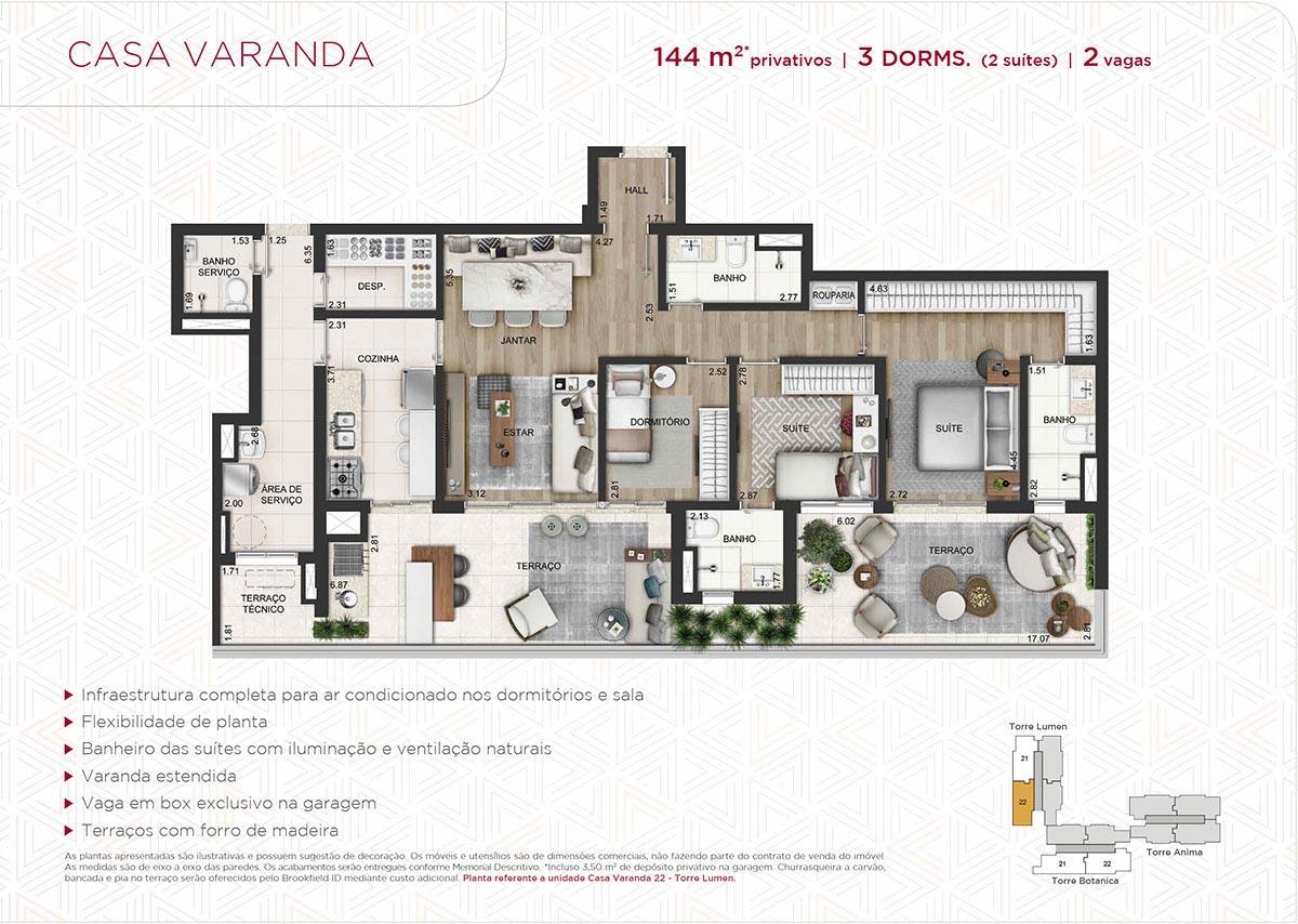 Planta da Casa Varanda 144m² priv. - 3 dorms. (2 suítes) -  2 vagas